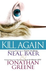 """Kill Again"" cover by Neal Baer"